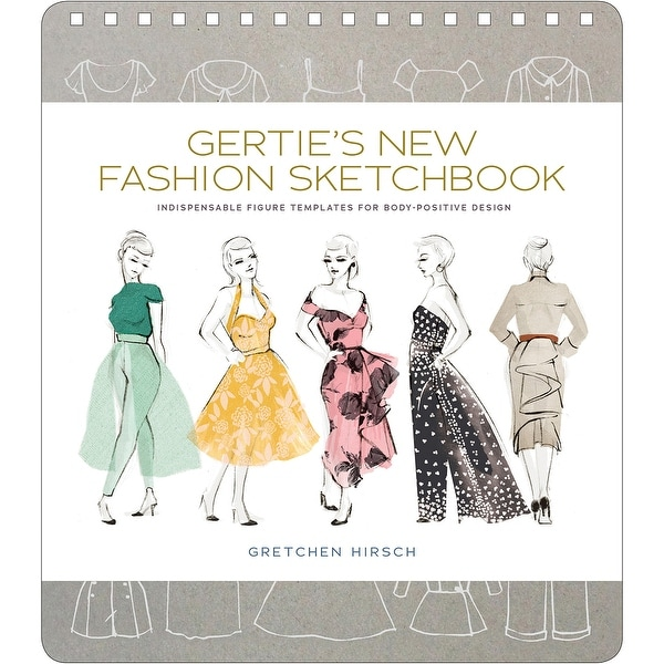 Stewart Tabori & Chang Books-Gertie's New Fashion Sketchbook