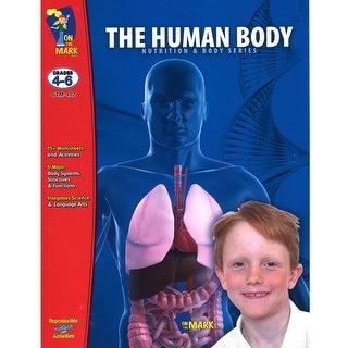 The Human Body Gr 4-6