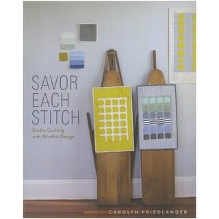 Savor Each Stitch - Lucky Spool Books - Clearance