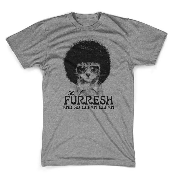 654cca032 Shop So Furresh and so clean clean shirt funny Afro cat t-shirt - Free  Shipping On Orders Over $45 - Overstock - 23003341