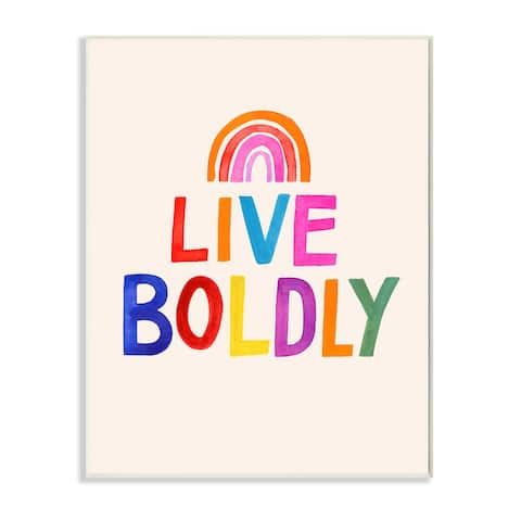 Stupell Industries Live Boldly Phrase Rainbow Block Letters Wood Wall Art