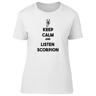 Keep Calm And Listen Scorpion, Cool Quote Women's Gold T-shirt