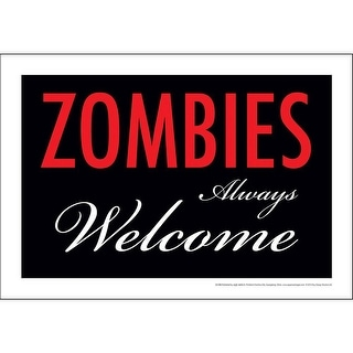 Zombies Always Welcome Tin Sign