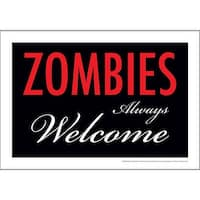 Zombies Always Welcome Tin Sign, More Gifts by NMR Calendars