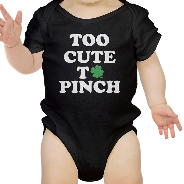 Too Cute To Pinch Cute Baby Bodysuit For St Patricks Day Funny Gifts
