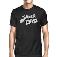 Super Dad T-Shirt Black Cotton Tee Perfect Fathers Day Gift Idea