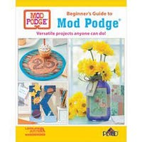 Leisure Arts-Beginner's Guide To Mod Podge