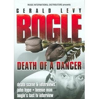 Bogle: Death of a Dancer - DVD