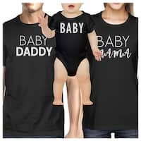 Daddy Mama Baby Matching Clothes Funny Family Black T-Shirt Gift Ideas