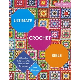 Collins & Brown Publishing-Ultimate Crochet Bible
