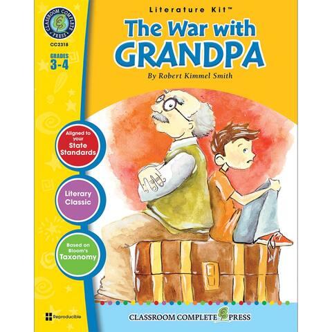 The War With Grandpa Robert Kimmel Smith Lit Kit Gr 3-4