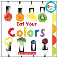 Board Book Eat Your Colors Rookie Toddler