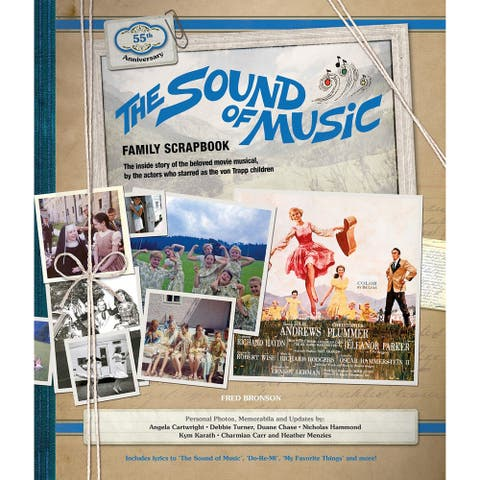 Sound of Music Family Scrapbook, Fred Bronson - Hardcover