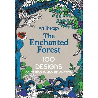 Quarto Publishing - Art Therapy Coloring Book - The Enchanted Forest