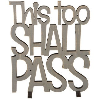 "This Too Shall Pass Wooden Wall Art - 7""x 8"""