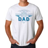 Any Man Can Be A Father Men's White T-shirt