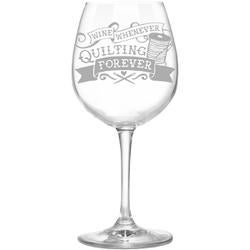 Wine Whenever/Quilting Forever - Quilt Happy Wine Glass In Box 12.75Oz