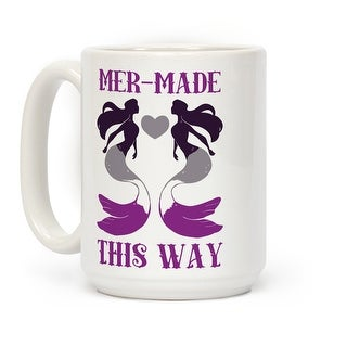 Mer-Made This Way - Ace White 15 Ounce Ceramic Coffee Mug by LookHUMAN