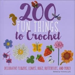 200 Fun Things To Crochet - St. Martin's Books