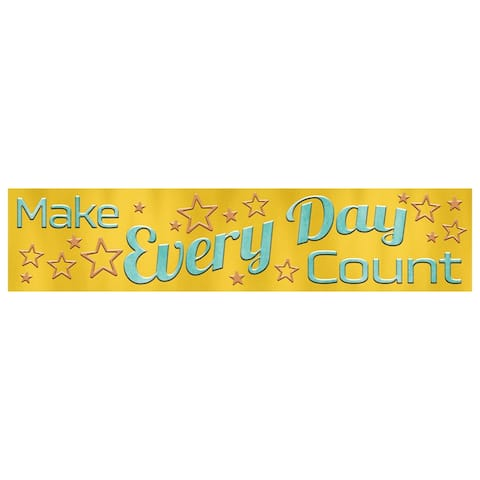 Make Every Day Count Quotable Expressions® Banner, 3' - One Size