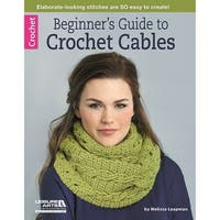 Leisure Arts-Beginner's Guide To Crochet Cables