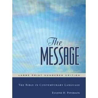 Message Bible - Eugene H. Peterson