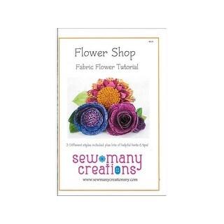 Sew Many Creations Flower Shop Fabric Flowers Ptrn