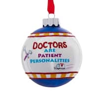"""3"""" White and Blue """"Doctors Are Patient Personalities"""" Glittered Christmas Ball Ornament"""