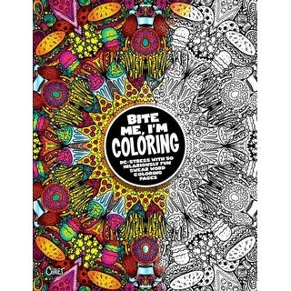 Bite Me, I'm Coloring - John Brueckner