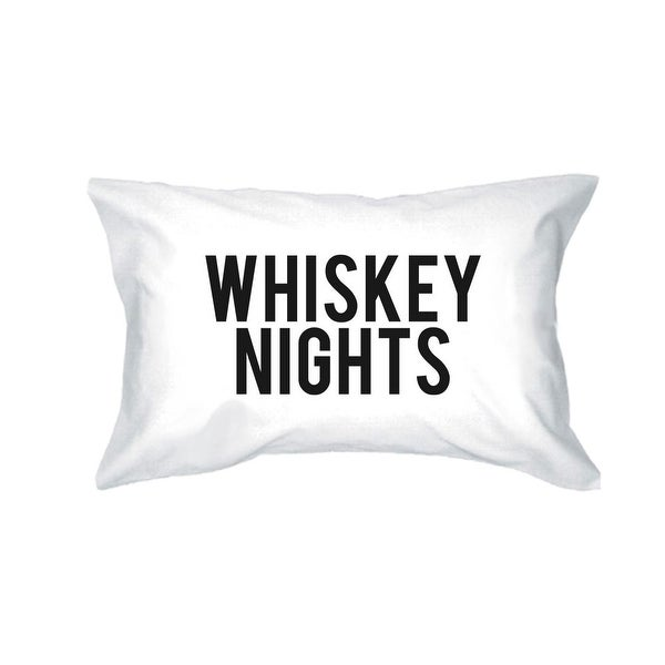 Whiskey Nights Coffee Days Funny Pillowcases Standard Size 20 x 31