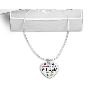 """Someone With Autism Loves Me"" Necklace"