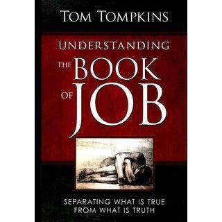 Understanding the Book of Job - Tom Tompkins