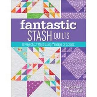 Fantastic Stash Quilts - Kansas City Star Quilts Books