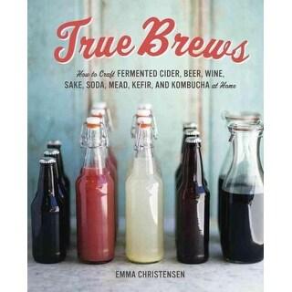 True Brews - Emma Christensen