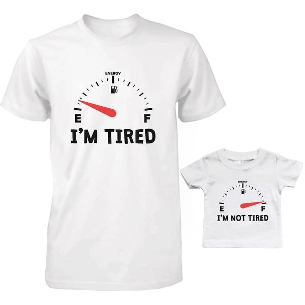 Tired and Not Tired Dad and Baby Matching T-Shirts