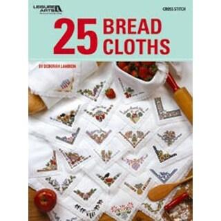 25 Bread Cloths - Leisure Arts