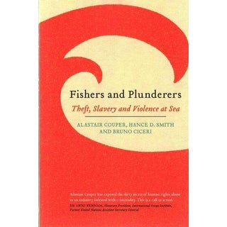 Fishers and Plunderers - Alastair Couper, Hance D. Smith, et al.