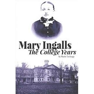 Mary Ingalls - the College Years - Marie Tschopp