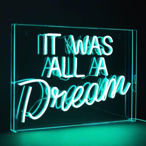 American Art Decor Neon LED Acrylic Box Sign - It Was All a Dream