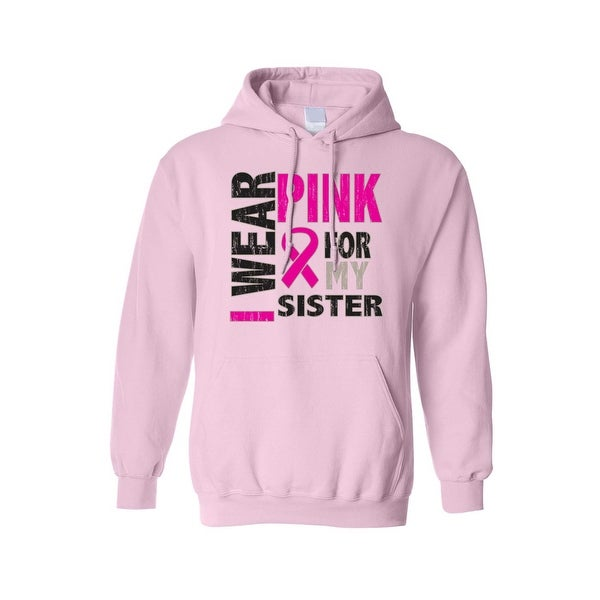 Unisex Pullover Hoodie Breast Cancer Awareness I Wear Pink For My Sister