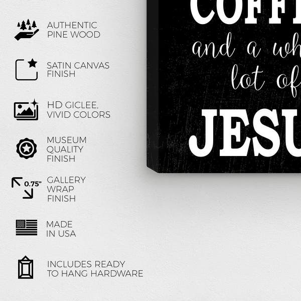 Wynwood Studio Coffee Jesus Typography And Quotes Wall Art Canvas Print Inspirational Quotes And Sayings Black White Overstock 31586573