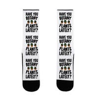 LookHUMAN Have You Botany Plants Lately US Size 7-13 Socks