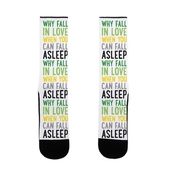 LookHUMAN Why Fall In Love When You Can Fall Asleep US Size 7-13 Socks