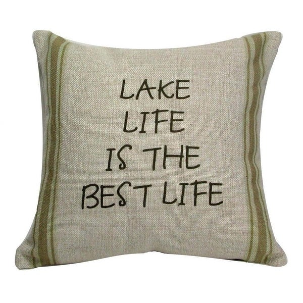 "Decorative Tan and Green ""Lake Life is the Best Life"" Throw Pillow 12"""