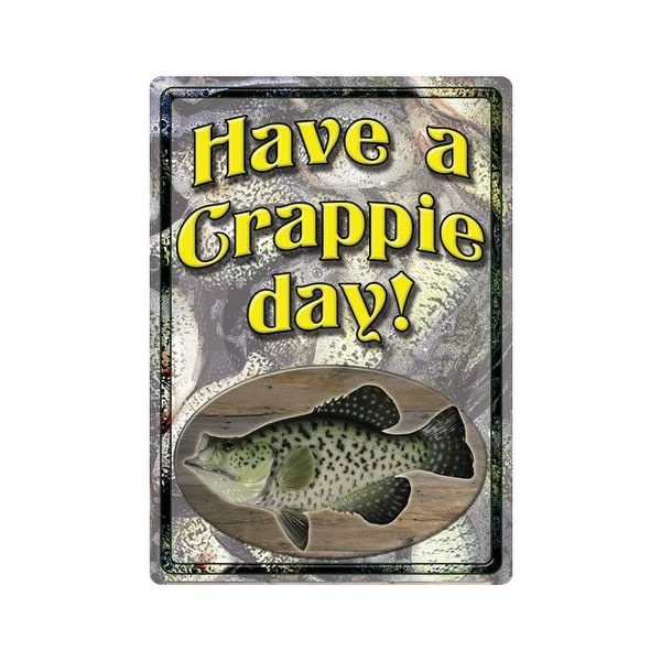 Rivers edge 1516 rivers edge embossed sign 12x17 have a crappie day