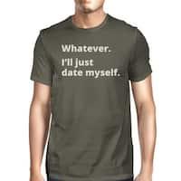 Date Myself Mens Dark Grey Funny Graphic Tee Witty Quote T Shirt