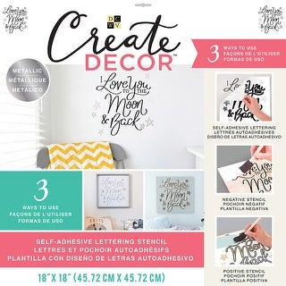 "Dcwv Create Decor Self-Adhesive Lettering & Stencil 18""X18""-Love You To The Moon & Back-Black/Silver"