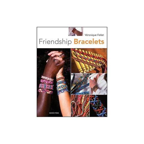9781844485420 search press how to make friendship bracelets bk