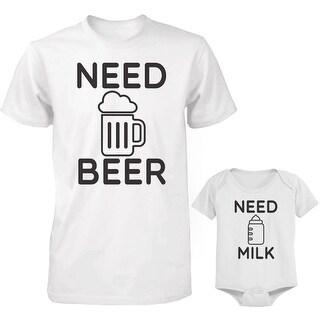 Shop Need Beer And Need Milk Dad And Baby Matching Shirt