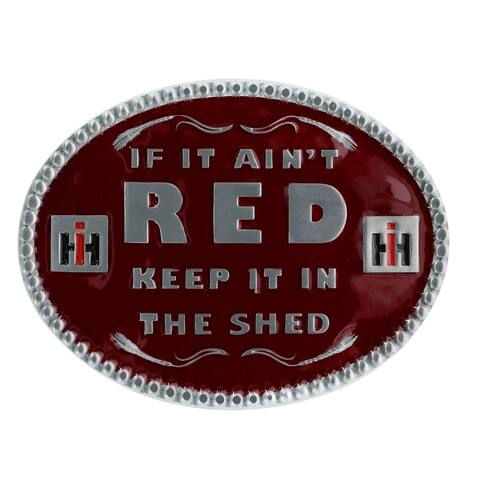 Case IH If it Ain't Red Keep it in the Shed Belt Buckle - one size